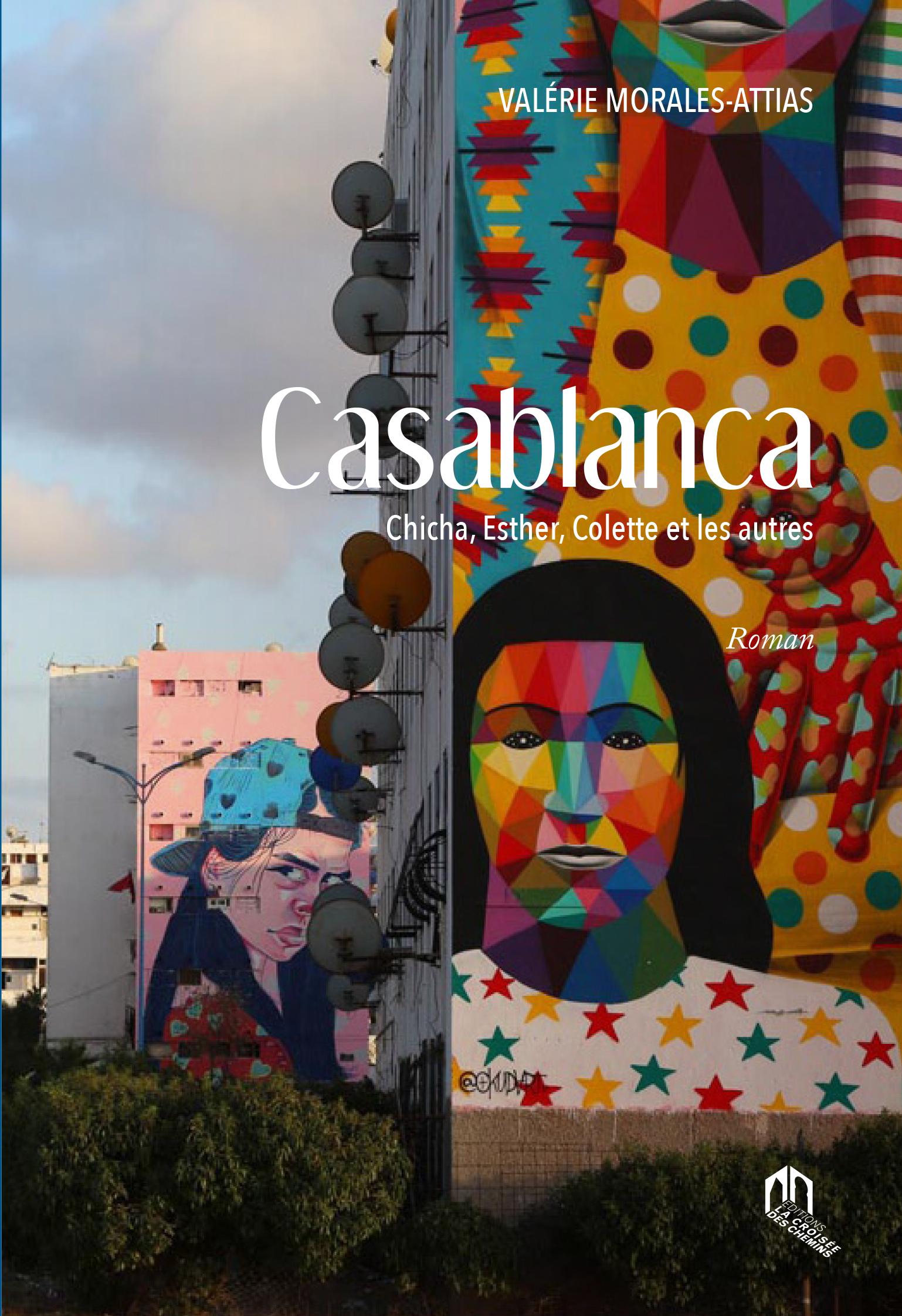 CASABLANCA CHICHA, ESTHER, COLETTE ET LES AUTRES