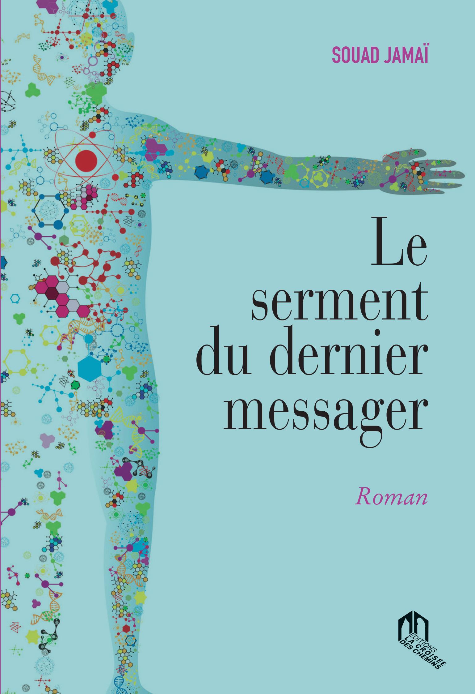 LE SERMENT DU DERNIER MESSAGER