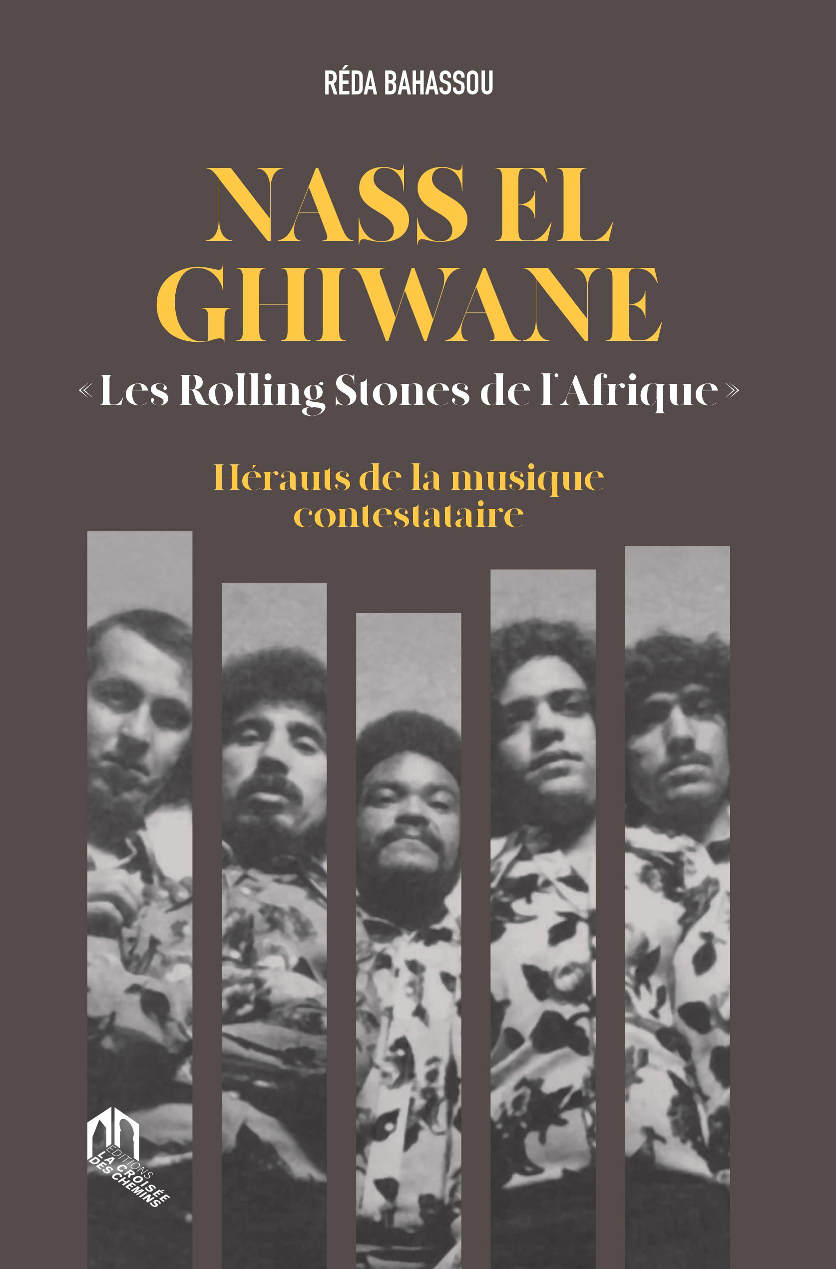 NASS EL GHIWANE LES ROLLING STONES DE L'AFRIQUE